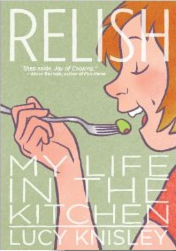 Relish: My Life in the Kitchen by Lucy Knisley