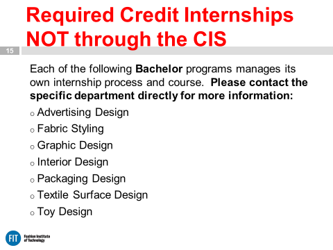 Required Credit Internships NOT Via CIS slide from Online Orientation