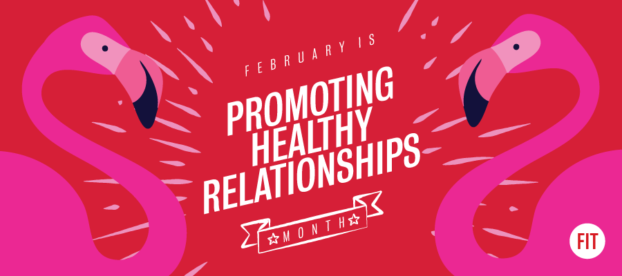 Healthy Relationships Month at FIT