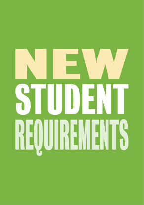 New Student Requirements
