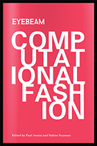 New Book: Computational Fashion: Topics in fashion and wearable technology