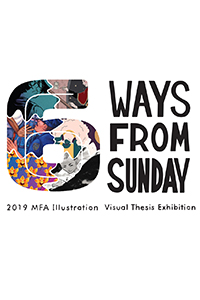 6 Ways From Sunday MFA exhibition Poster