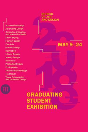 School of Art and Design Graduating Student Exhibition May 9 - 24 Poster