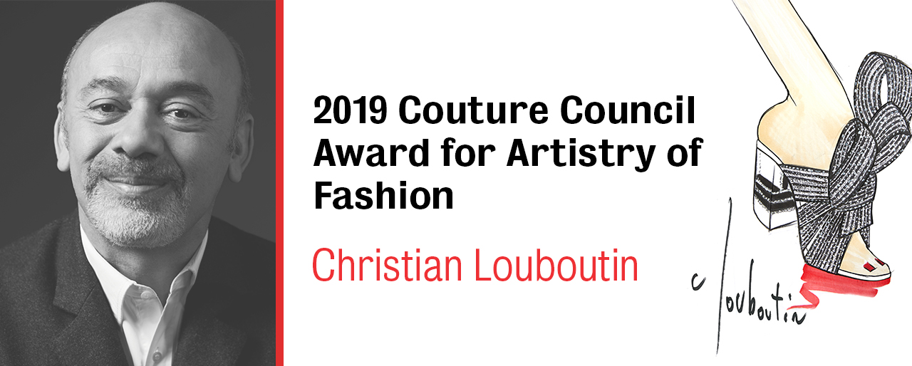 2019 Couture Council Award for Artistry of Fashion Christian Louboutin
